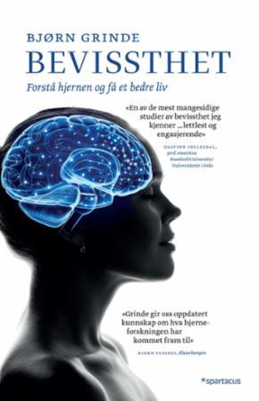 Bokrapport: Bevissthet. Forstå hjernen og få et bedre liv